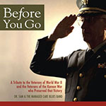 &quot;Before You Go&quot; WWII/Korea DVD