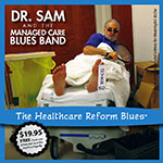 Healthcare Reform Blues