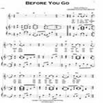 &quot;Before You Go&quot; Sheet Music